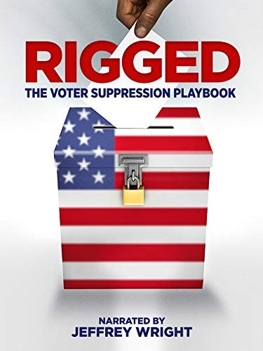 "Racial Justice Movie Screening ""Rigged--The Voter Suppression Playbook"" @ Simmons Hanley Conroy Law Firm Auditorium"
