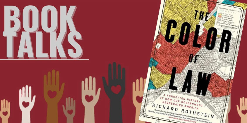 Book Talks, The Color of Law